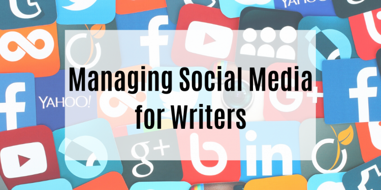 Managing Social Media for Writers header