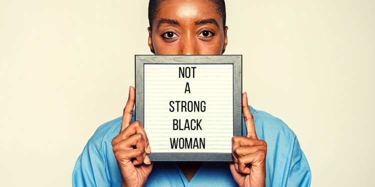 I Am Not A Strong Black Woman
